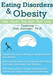Image ofEating Disorders & Obesity: Help Clients Take Back Their Lives