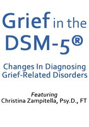 Image of Grief in the DSM-5®: Changes in Diagnosing Grief-Related Disorders