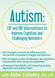 Image ofAutism: CBT and DBT Interventions to Improve Cognition and Challenging