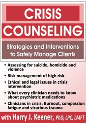 Image of Crisis Counseling: Strategies and Interventions to Safely Manage Clien