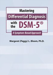 Image of Mastering Differential Diagnosis with the DSM-5: A Symptom-Based Appro