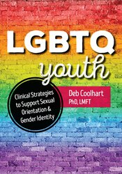 Image ofLGBTQ Youth: Clinical Strategies to Support Sexual Orientation and Gen