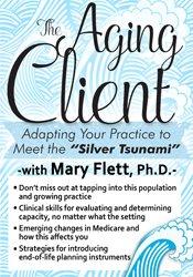 "Image of The Aging Client: Adapting Your Practice to Meet the ""Silver Tsunami"""