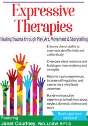 Image ofExpressive Therapies: Healing Trauma Through Play, Art, Movement & Sto