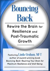 Image of Bouncing Back: Rewire the Brain for Resilience and Post-Traumatic Grow