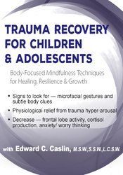 Image of Trauma Recovery for Children & Adolescents: Body-Focused Mindfulness T