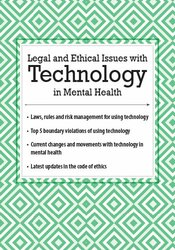 Image of Legal and Ethical Issues with Technology in Mental Health