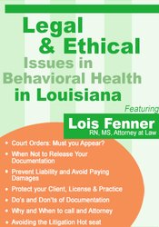 Legal and Ethical Issues in Behavioral Health in Louisiana