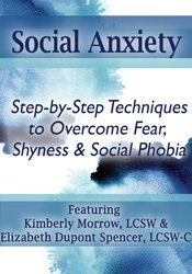 Image of Social Anxiety: Step by Step Techniques to Overcome Fear, Shyness & So