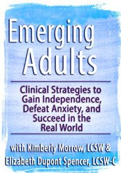 Image ofEmerging Adults: Clinical Strategies to Gain Independence, Defeat Anxi