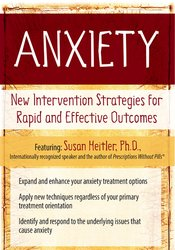 Image of Anxiety: New Intervention Strategies for Rapid and Effective Outcomes