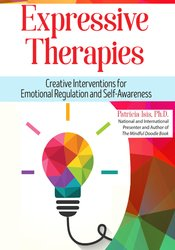 Image of Expressive Therapies: Creative Interventions for Emotional Regulation