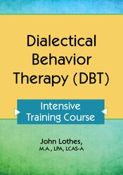 Dialectical Behavior Therapy (DBT) Certificate Course: Intensive Train