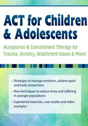 Image of ACT for Children & Adolescents: Acceptance & Commitment Therapy for Tr