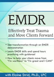 Image of EMDR: Effectively Treat Trauma and Move Clients Forward