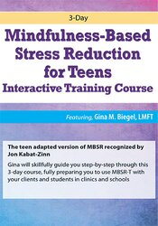 Image of 3-Day Mindfulness-Based Stress Reduction for Teens Interactive Trainin