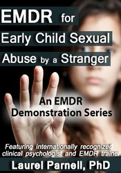 Image ofAttachment-Focused EMDR for Early Child Sexual Abuse by a Stranger
