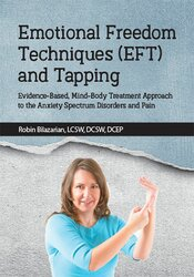 Image ofEmotional Freedom Techniques (EFT) and Tapping: Evidence-Based, Mind-B