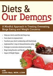Image ofDiets and Our Demons: A Mindful Approach to Treating Overeating, Binge