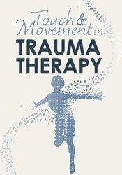Image of Touch & Movement in Trauma Therapy