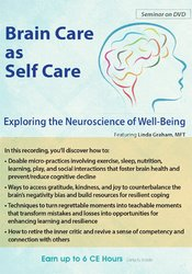 Image of Brain Care: Applying the Neuroscience of Well-Being to Help Clients