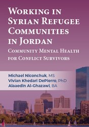 Working in Syrian Refugee Communities in Jordan: Community Mental Health for Conflict Survivors 1
