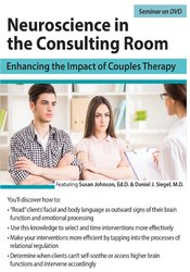 Image of Neuroscience in the Consulting Room: Enhancing the Impact of Couples T