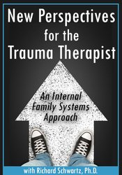 Image of New Perspectives for the Trauma Therapist: An Internal Family Systems