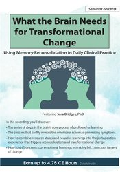 Image of What the Brain Needs for Transformational Change: Using Memory Reconso
