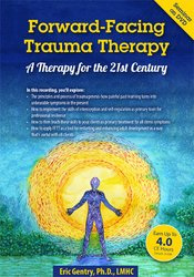 Image of Forward-Facing Trauma Therapy: A Therapy for the 21st Century