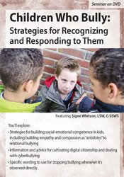 Image of Children Who Bully: Strategies for Recognizing and Responding to Them