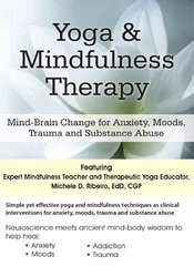 Image of Yoga & Mindfulness Therapy: Mind-Brain Change for Anxiety, Moods, Trau