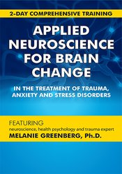 Image of Applied Neuroscience for Brain Change in the Treatment of Trauma, Anxi
