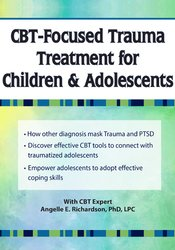 Image of CBT-Focused Trauma Treatment for Children & Adolescents