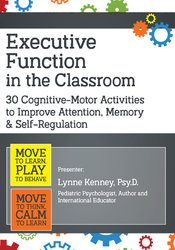 Image of Executive Function in the Classroom: 30 Cognitive-Motor Activities to
