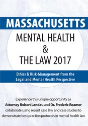 Image of Massachusetts Mental Health & The Law 2017: Ethics & Risk-Management f
