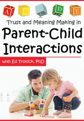 Image of Trust and Meaning Making in Parent-Child Interactions