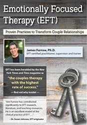 Image ofEmotionally Focused Therapy (EFT): Proven Practices to Transform Coupl