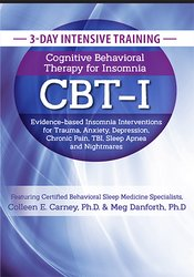 Image of Intensive Training: Cognitive Behavioral Therapy for Insomnia (CBT-I):