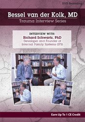 Image of Bessel van der Kolk Trauma Interview Series: Richard Schwartz, Ph.D.,