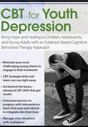 Image of CBT for Youth Depression: Bring Hope and Healing to Children, Adolesce
