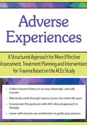 Image of Adverse Experiences: A Structured Approach for More Effective Assessme