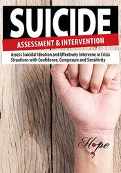 Image of Suicide Assessment and Intervention: Assess Suicidal Ideation and Effe