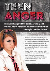 Image ofTeen Anger: Shut Down Angered Out-Bursts, Arguing, and Out-of-Control