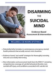 Image of Disarming the Suicidal Mind: Evidence-Based Assessment and Interventio
