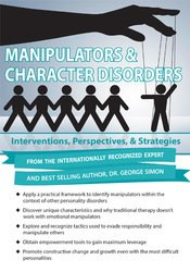 Image of Manipulators & Character Disorders: Interventions, Perspectives, & Str