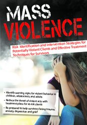 Image of Mass Violence: Risk Identification and Intervention Strategies for Pot