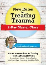 Image of New Rules for Treating Trauma: Master Class