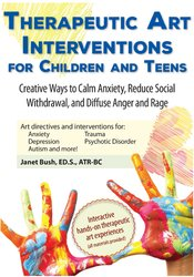 Image of Therapeutic Art Interventions for Children and Teens: Creative Ways to