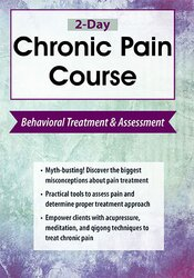 Image of 2-Day Chronic Pain Course: Behavioral Treatment and Assessment